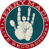 Jerry Made Live Recordings